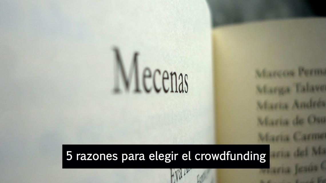 5 razones para elegir el crowdfunding para libros